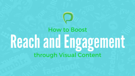 How to Boost Reach and Engagement Using Visual Content